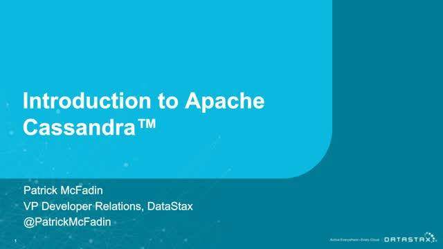 Webinar  |  Introduction to Apache Cassandra™ + What's New in 4.0