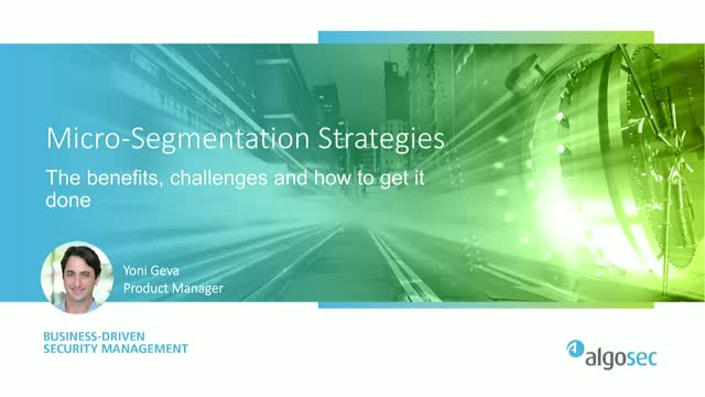 Micro-Segmentation based Network Security Strategies