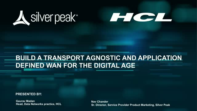 Build a Transport Agnostic and Application Defined WAN for the Digital Age