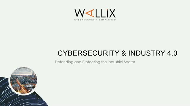 Cybersecurity & Industry 4.0: Protecting the Industrial Sector
