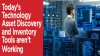 Technology Asset Discovery tools aren't working. Find out why & fix it.