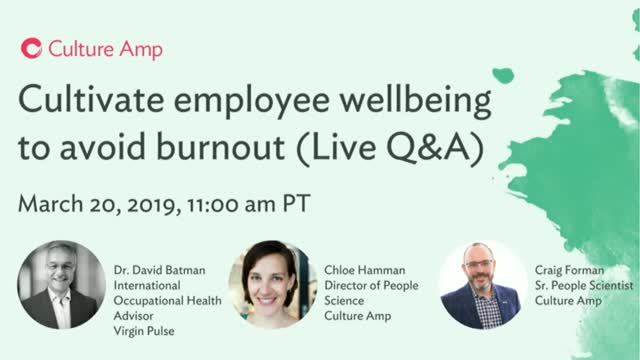 Cultivate employee wellbeing to avoid burnout (Live Q&A)