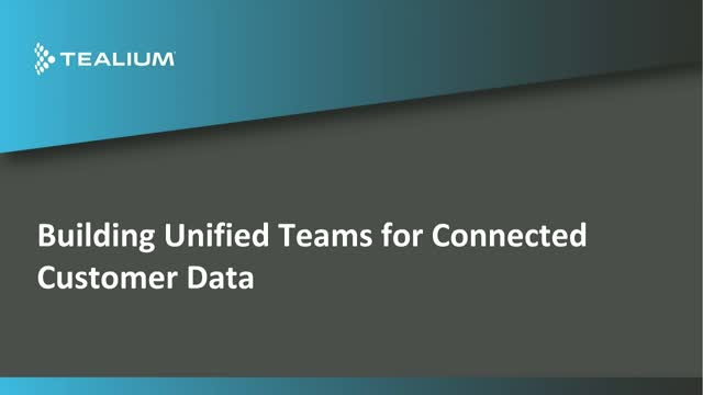 Building Unified Teams for Connected Customer Data