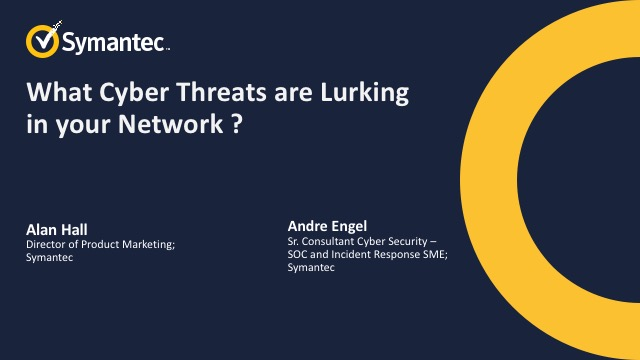 What Cyber Threats are Lurking in your Network ?