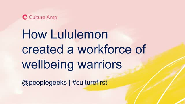 How Lululemon is creating a workforce of wellbeing warriors