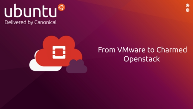 From VMware to Charmed Openstack