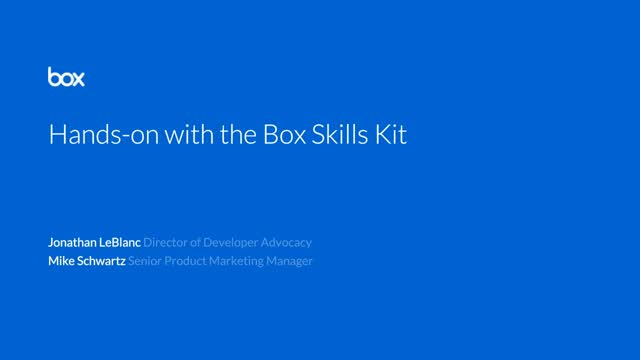 Live Workshop: Hands-on with the Box Skills Kit