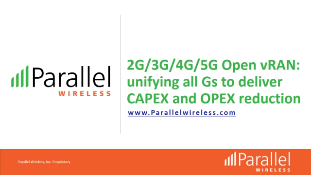 Parallel Wireless Unified 2G/3G/4G/5G Open vRAN