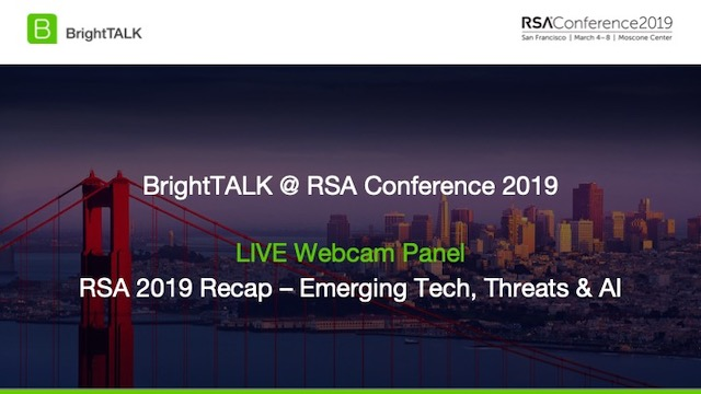 RSAC 2019 Recap - Emerging Tech, Threats and AI
