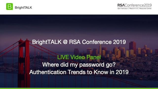Where Did My Password Go? Authentication Trends to Know in 2019