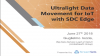 Ultralight Data Movement for IoT with SDC Edge