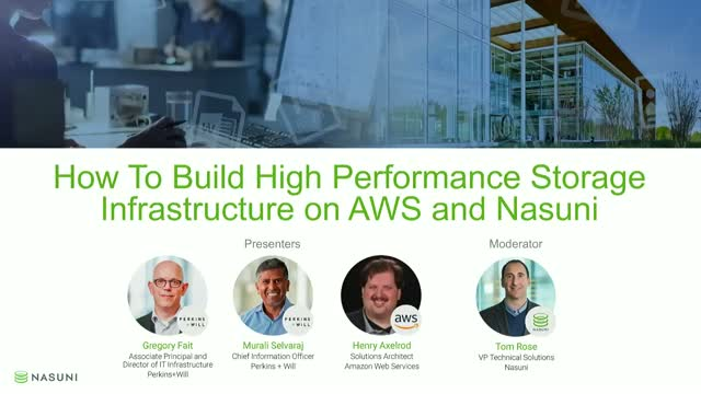 How to Build a High Performance Storage Infrastructure on AWS and Nasuni