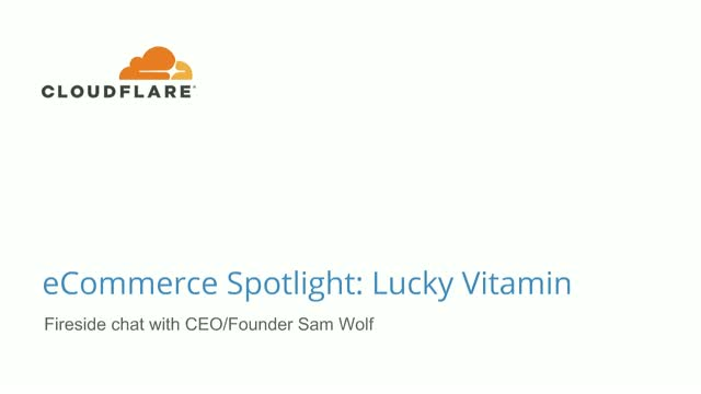 Cloudflare eCommerce Spotlight: Lucky Vitamin