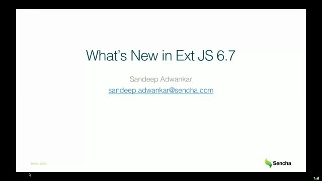 SNC - Learn What's New in Sencha Ext JS 6 7 & Tooling