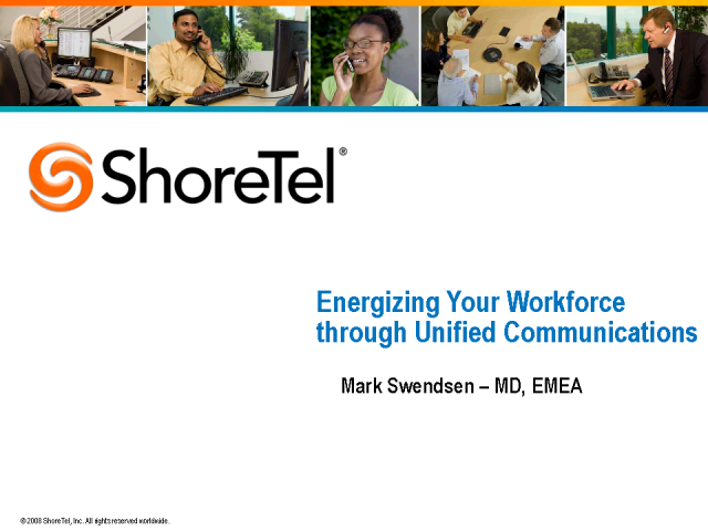 Energizing your Workforce through Unified Communications