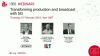 Transforming production and broadcast with 5G