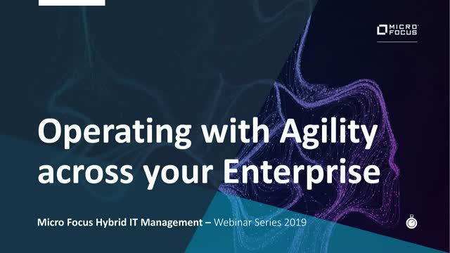 Operating with Agility Across Your Enterprise