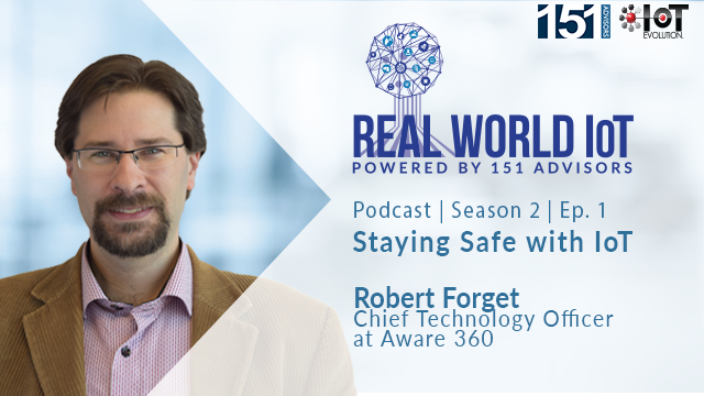 Real World IoT Podcast | S. 2 | Ep. 1 | ft Aware360 | Staying Safe with IoT
