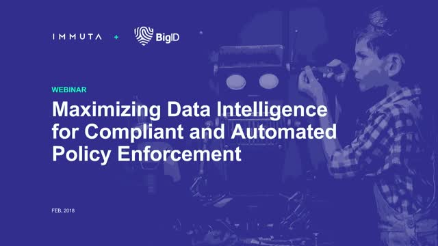 Maximizing Data Intelligence for Compliant and Automated Policy Enforcement