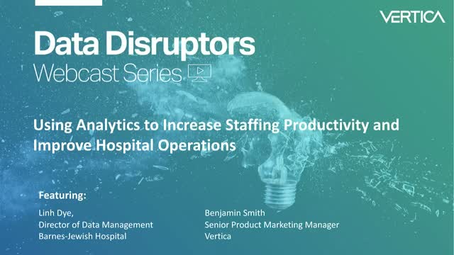 Using analytics to increase staffing productivity & improve hospital operations