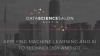DATA SCIENCE SALON: A PLACE TO SHARE, GROW, AND LEARN