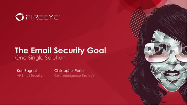 The Email Security Goal: ONE Single Solution