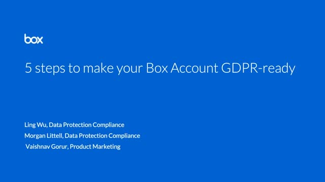 5 steps to make your Box account GDPR Ready