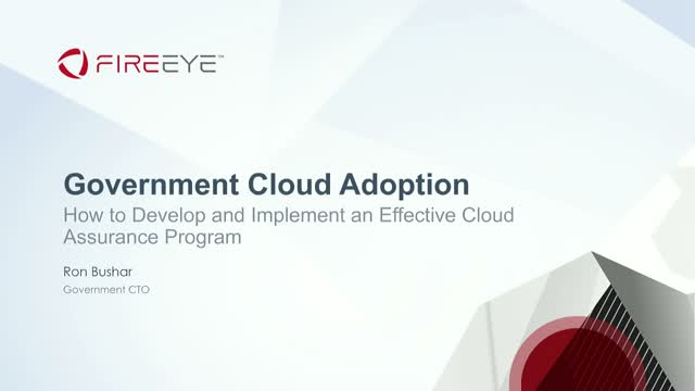 How to Develop and Implement an Effective Cloud Assurance Program for Government