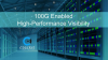 100G Enabled High-Performance Visibility