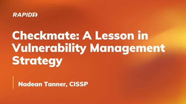 Checkmate: A Lesson in Vulnerability Management Strategy