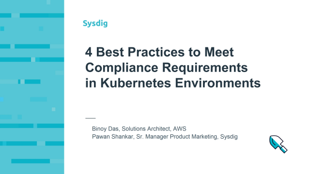 4 Best Practices to Meet Compliance Requirements in Kubernetes Environments
