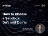 How to Choose a Sandbox: Do's and Don'ts
