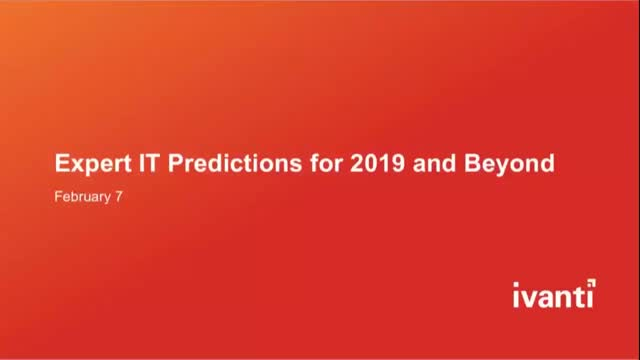 Expert IT Predictions for 2019 and Beyond