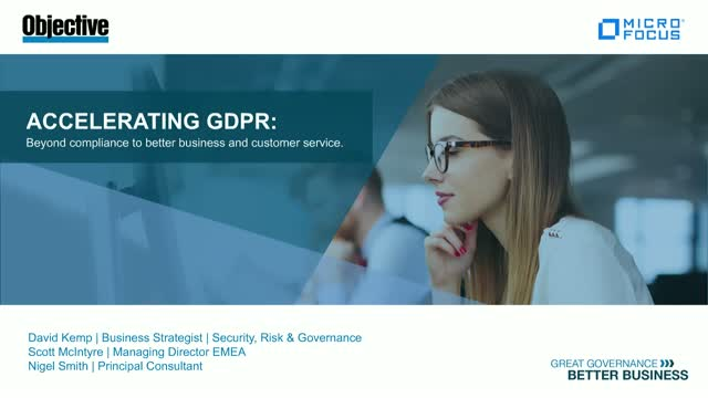 Accelerating GDPR: Beyond compliance to better business and customer service