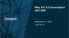 Why AI? A Case Study With ADP