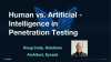 Human vs. Artificial - Intelligence in Penetration Testing