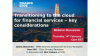 Transitioning to the cloud for financial services - key considerations