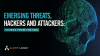 (EMEA) Emerging Threats, Hackers and Attackers: Stories from the SOC