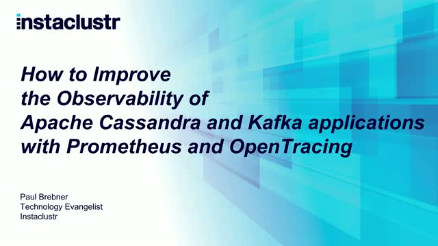 Improving the observability of Cassandra/Kafka apps w/ Prometheus &  OpenTracing