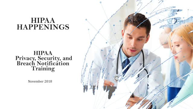 HIPAA Privacy, Security and Breach Notification Training