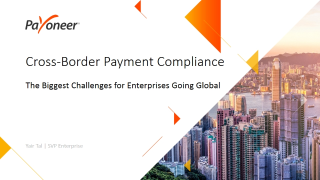 Cross-Border Payment Compliance: Biggest Challenge for Enterprises Going Global