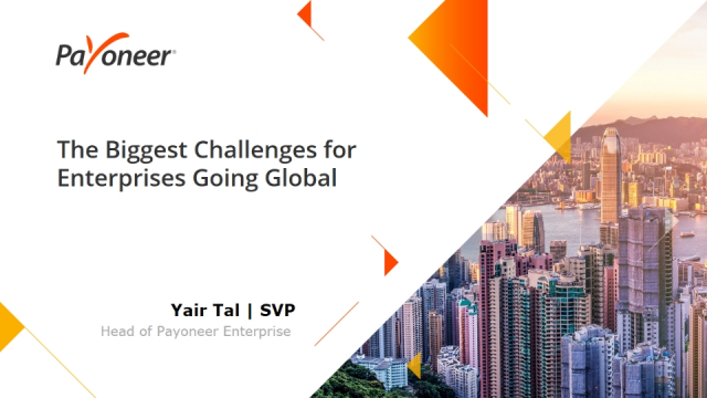 Cross Border Payments: The Biggest Challenge for Enterprises Going Global