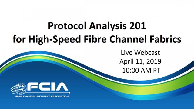 Protocol Analysis 201 for High-Speed Fibre Channel Fabrics