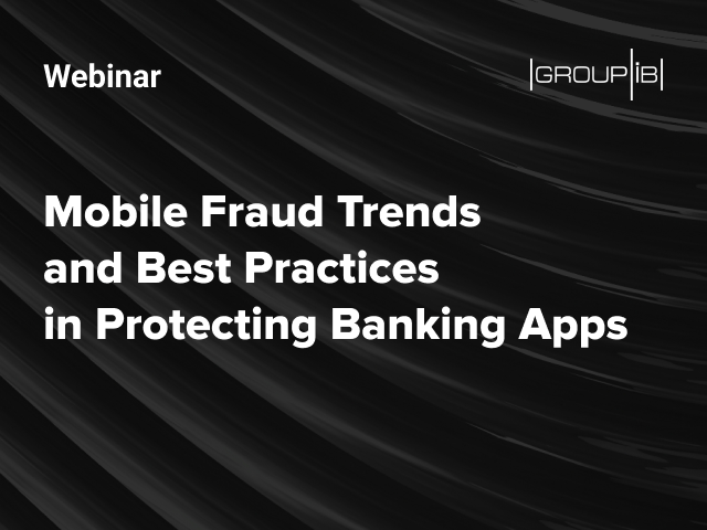 Mobile Fraud Trends and Best Practices in Protecting Banking Apps
