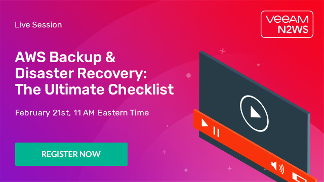 AWS Backup and Disaster Recovery: The Ultimate Checklist