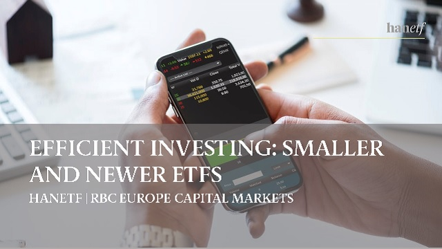 Efficient Investing | Smaller ETFs | New ETFs