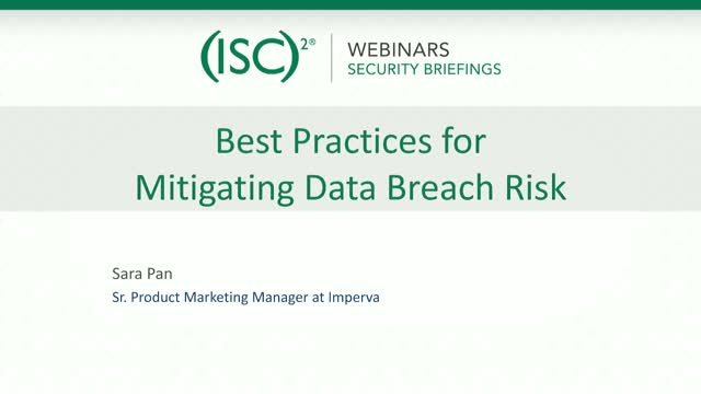 Best Practices for Mitigating Data Breach Risk - Imperva Part 1