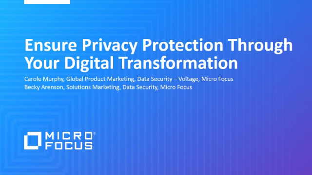 Ensure Privacy Protection Through Your Digital Transformation