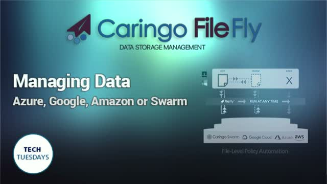 Using FileFly to Manage Your Data with Azure, Google, Amazon or Swarm