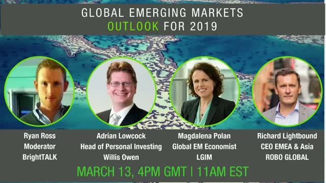 Panel Discussion - Global Emerging Markets - Outlook for 2019